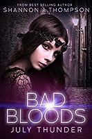 July Thunder (Bad Bloods, #3)