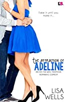 The Attraction of Adeline (Off-the-Wall Proposal #2)