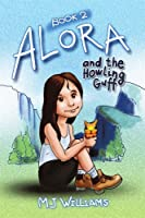 Alora and the Howling Guff