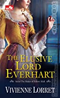 The Elusive Lord Everhart