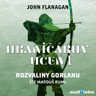 Rozvaliny Gorlanu (Ranger's Apprentice, #1)