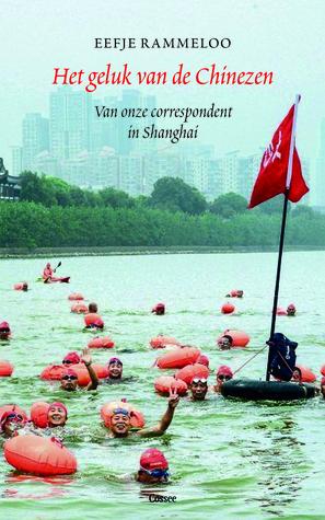 Het geluk van de Chinezen by Eefje Rammeloo