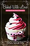 Baked With Love (The Boardwalk Bakery Romance Book 1)