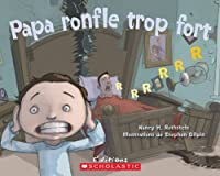 Papa Ronfle Trop Fort