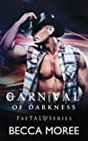 Carnival of Darkness (FaeTAL Series) (Volume 1)