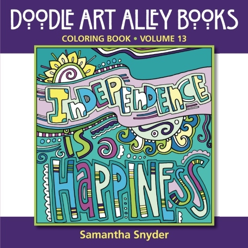Independence Is Happiness Coloring Book By Samantha Snyder