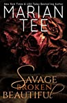 Savage, Broken, Beautiful: A Sexy Contemporary Rom-Com Retelling of Beauty and the Beast