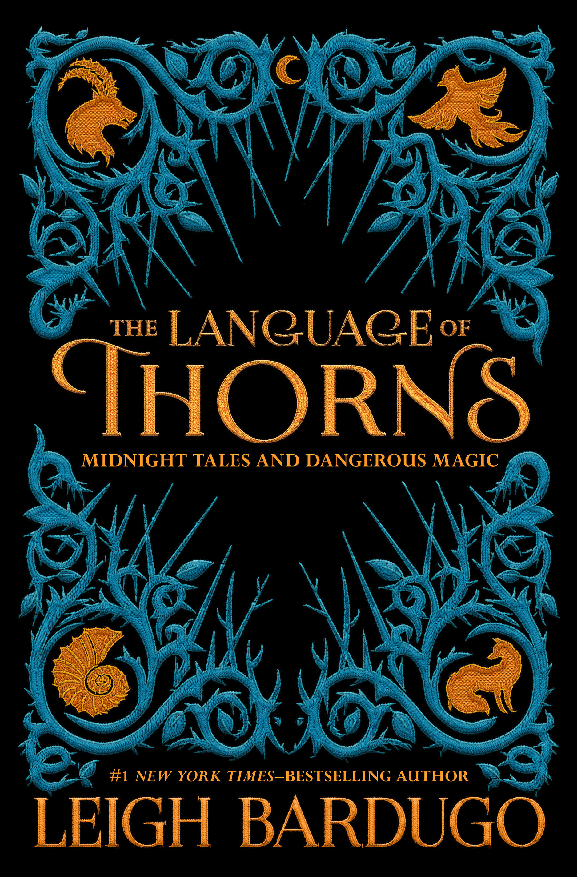 The Language of Thorns (Grishaverse, #0.5 & 2.5 & 2.6)