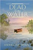 Dead in the Water (A Mattie Winston Mystery #8)