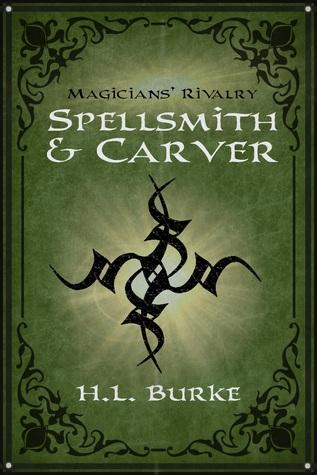Magicians' Rivalry (Spellsmith & Carver #1)