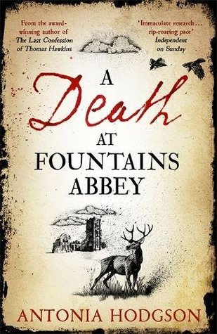 A Death at Fountains Abbey by Antonia Hodgson