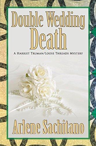 Double Wedding Death  by  Arlene Sachitano