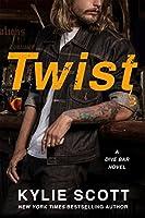Twist (Dive Bar, #2)