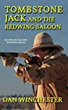 Tombstone Jack and the Redwing Saloon