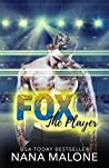 Fox (The Player, #4)