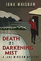 Death in a Darkening Mist (A Lane Winslow Mystery Book 2)