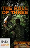 The Rule of Three (Extinction Cycle; Extinction: NZ #1)