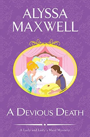 A Devious Death (A Lady & Lady's Maid Mystery, #3)