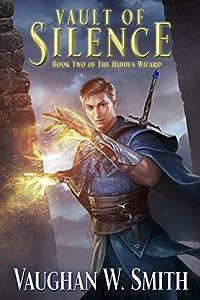 Vault of Silence (The Hidden Wizard Book 2)