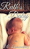 Ruth's Baby (Ruth & Gron, #4)
