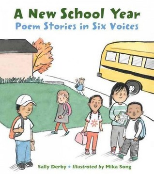 A New School Year: Stories in Six Voices by Sally Derby