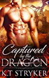 Captured by The Dragon (The Dragon Lords, #1)