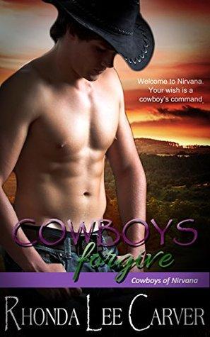 Cowboys Forgive (Cowboys of Nirvana #8)