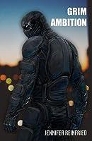 Grim Ambition (A Grim Trilogy #1)