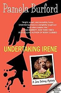Undertaking Irene (Jane Delaney Mysteries #1)