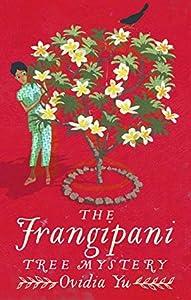 The Frangipani Tree Mystery (Crown Colony #1)