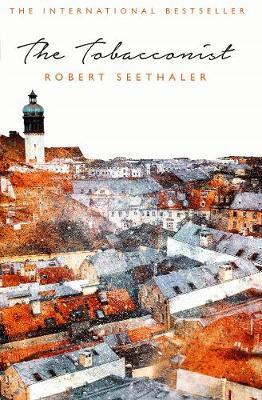 The Tobacconist by Robert Seethaler