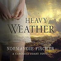 Heavy Weather (A Carolina Coast Novel)