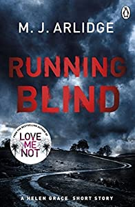 Running Blind (Helen Grace, #6.5)