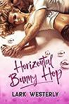 Horizontal Bunny Hop by Lark Westerly