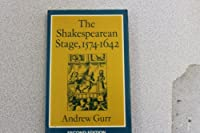 The Shakespearean Stage, 1574 - 1642. Second Edition.