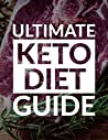 The Ultimate Keto Diet Guide: Accelerate Your Weight Loss!
