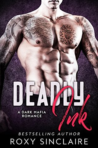Deadly Ink (Omerta #3) by Roxy Sinclaire