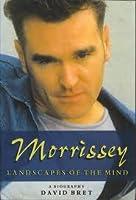 Morrissey: Landscapes of the Mind