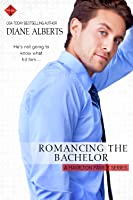 Romancing the Bachelor (Hamilton Family #2)