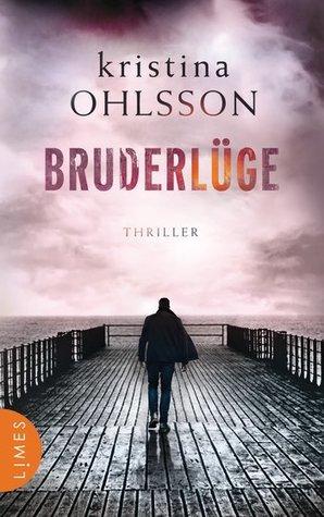 Bruderlüge by Kristina Ohlsson