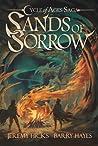 Sands of Sorrow by Jeremy  Hicks