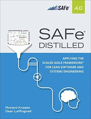 SAFe 4.0 Distilled by Richard Knaster