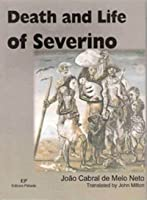 Death and Life of Severino