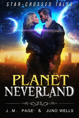 Planet Neverland (Star-Crossed Tales, #7)