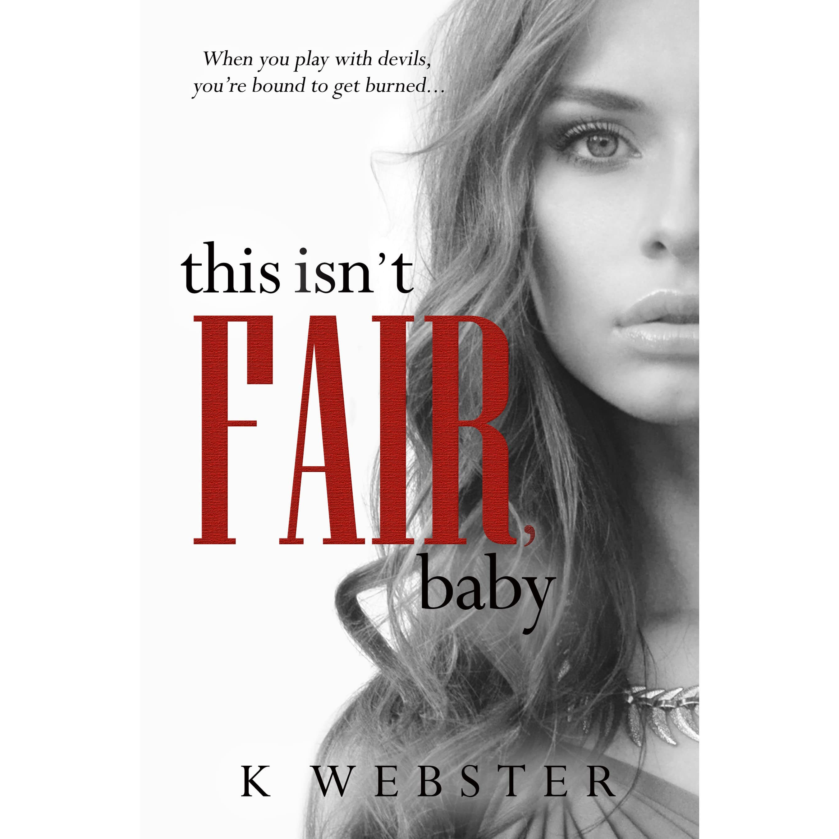This Isn t Fair Baby War & Peace 6 by K Webster