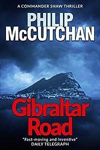 Gibraltar Road (Commander Shaw Counterspy #1)