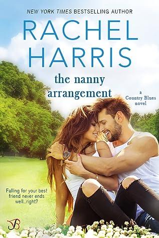 The Nanny Arrangement by Rachel  Harris