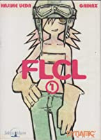 FLCL, Volumen 1 (FLCL, #1)