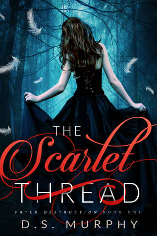The Scarlet Thread (Fated Destruction #1)