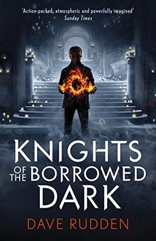 Knights of the Borrowed Dark (Knights of the Borrowed Dark #1)